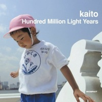 Kaito / Hundred Million Light Years