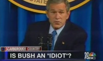 Is Bush an idiot? - Â¿Es Bush idiota?