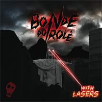 With Lasers