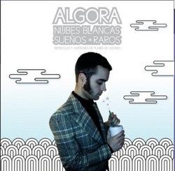 Algora / Nubes blancas, sueños raros