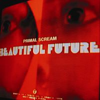 200px-primal-scream-beautiful-future.jpg