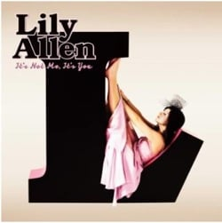 Lily Allen / It's Not Me, It's You