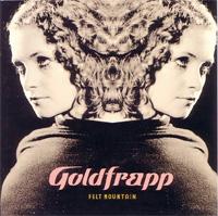 goldfrapp_feltmountain