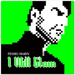 Pedro Marín / I Will Glam