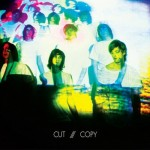 Cut Copy / In Ghost Colours