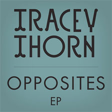 tracey-thorn-opposites