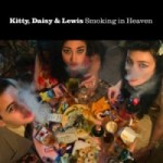 kitty-daisy-and-lewis-smoking-in-heaven