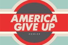 howler-americagiveup