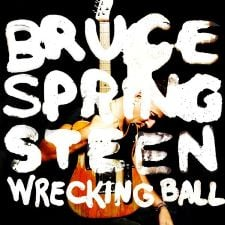 Bruce Springsteen - Wrecking Ball