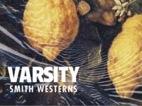 smith-westerns-varsity
