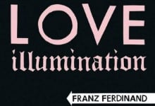 Franz-Ferdinand-Love-Illumination