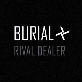 Burial-Rival-Dealer_reseña