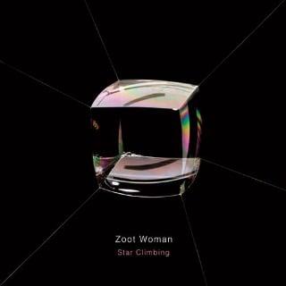 Zoot Woman / Star Climbing