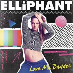 Elliphant-Love-Me-Badder-2015-1400x1400-250x250
