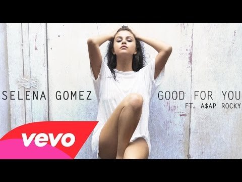 SELENA GOMEZ - Good For You | CyrLyrics