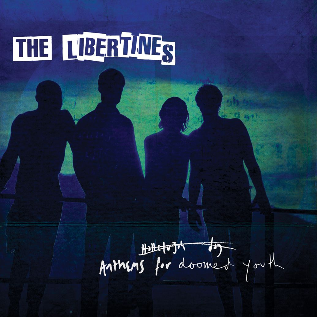 the-libertines-anthems-for-doomed-youth
