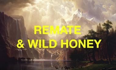 remate & wild honey