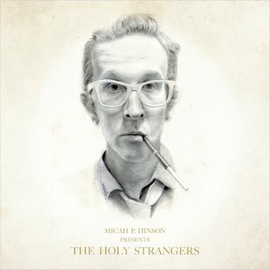 micah-p-hinson-holy-strangers