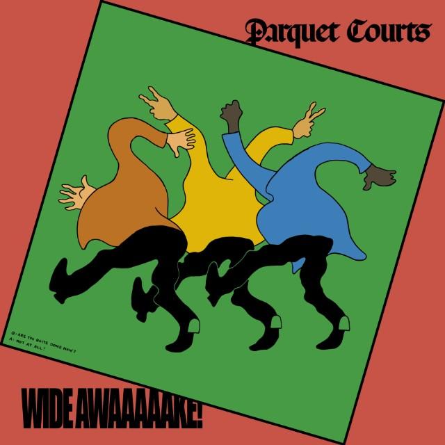 Resultado de imagen para Parquet Courts - Wide Awake!