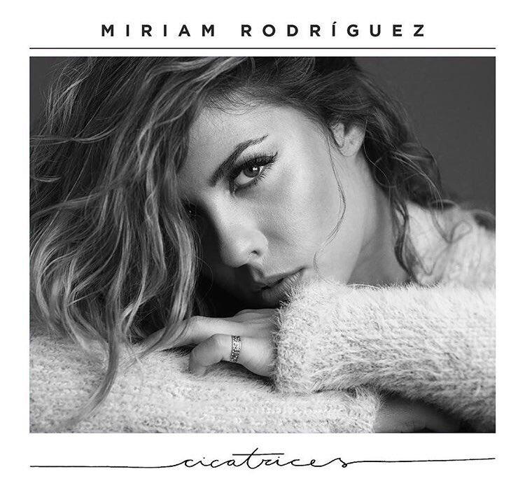 "Miriam Rodríguez >> álbum ""Cicatrices"" Miriam"